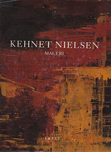 Kehnet Nielsen: Maleri (Danish Edition): Kehnet Nielsen
