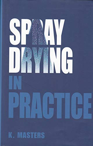 9788798660682: Spray Drying In Practice