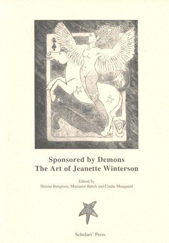 Sponsored by Demons: The Art of Jeanette Winterson.: Jeanette Winterson. Helene Bengtson, Marianne ...