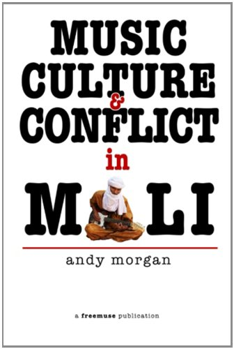 9788798816379: Music, Culture and Conflict in Mali