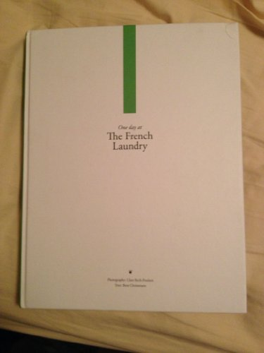 9788798954736: One Day At The French Laundry & Per Se