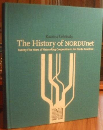9788799071203: The History of NORDUnet