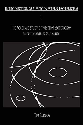 9788799205608: The Academic Study of Western Esotericism: Early Developments and Related Fields