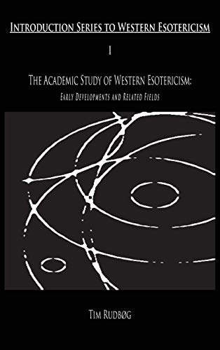 9788799205615: The Academic Study of Western Esotericism: Early Developments and Related Fields