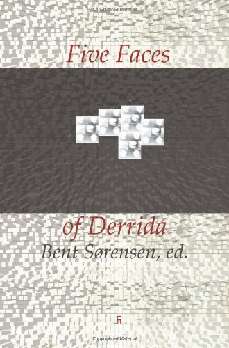 Five Faces of Derrida: Bent Sorensen