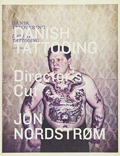 Danish Tattooing: Director s Cut (Hardback): Jon Nordstr�m