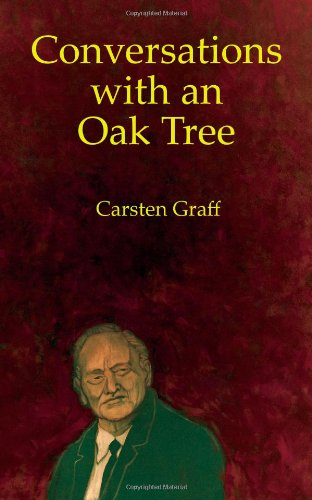9788799403424: Conversations With An Oak Tree: Traveling the separation society