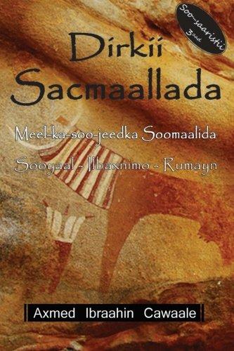 9788799520800: Dirkii Sacmaallada (Volume 1) (Somali Edition)