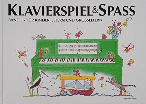 9788799566778: Klavierspiel & Spaß 01: Für Kinder, Eltern und Großeltern: inkl. Tastenschablone (passend für alle Klaviere/Keyboards mit normaler Tastengröße)