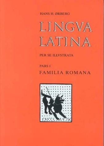9788799701650: Lingua Latina per se Illustrata, Pars I: Familia Romana (Latin Edition)