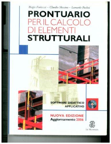 9788800204293: Prontuario per il calcolo di elementi strutturali. Per le Scuole superiori. Con CD-ROM