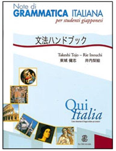 9788800204767: Qui Italia. Note di grammatica italiana. Per studenti giapponesi