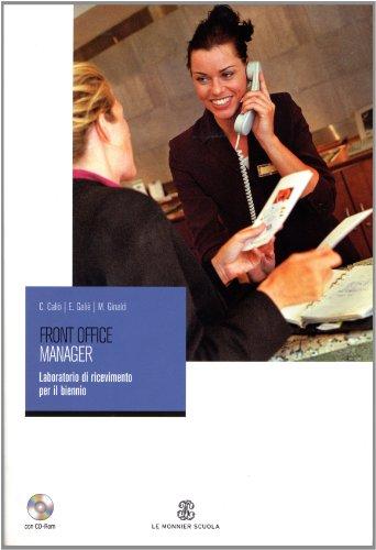 9788800205610: Front office manager. Laboratorio di ricevimento. Per gli Ist. professionali alberghieri. Con CD-ROM