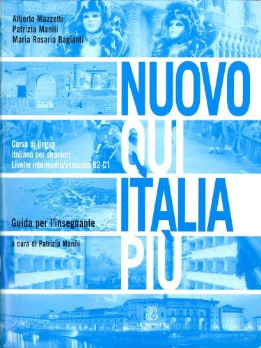 9788800205931: Nuovo Qui Italia Più. Livello B2-C1. Guida Per L'Insegnante