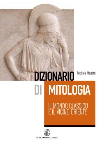 9788800205979: Dizionario di mitologia: il mondo classico e il vicino Oriente