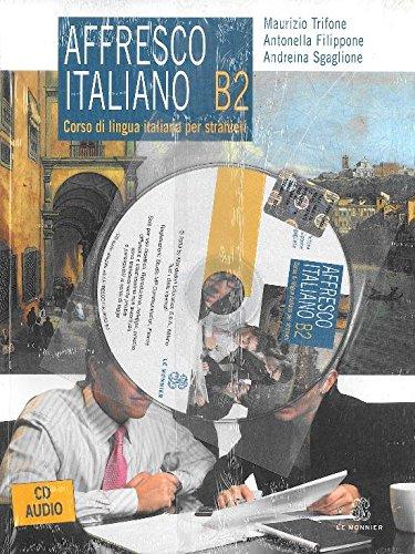 9788800208499: Affresco italiano B2. Corso di lingua italiana per stranieri. Con CD Audio