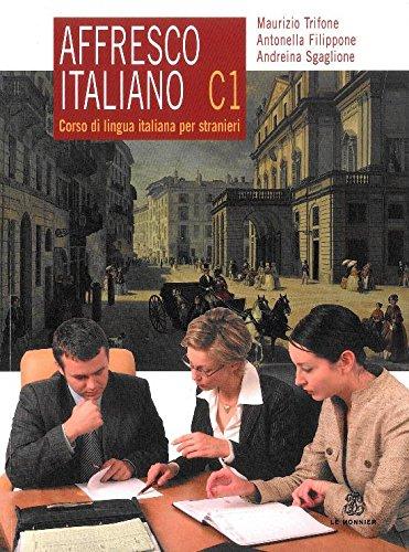9788800208505: Affresco italiano C1. Corso di lingua italiana per stranieri