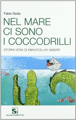 9788800211352: Nel mare ci sono i coccodrilli