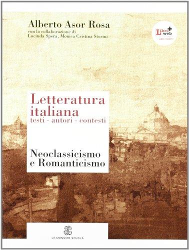 9788800212083: Letteratura italiana. Testi autori contesti. Con espansione online. Per le Scuole superiori: 4