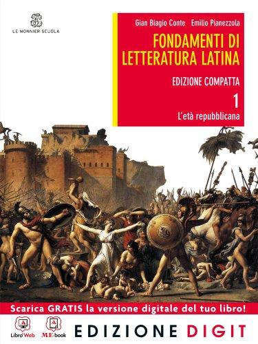 9788800219174: Fondamenti di letteratura latina. Ediz. compatta. Per i Licei e gli Ist. magistrali. Con espansione online: 1