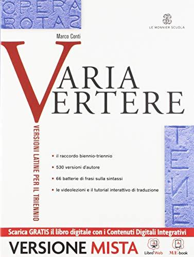 9788800222433: Varia vertere - Volume unico + Quaderno per lo studente. Con Me book e Contenuti Digitali Integrativi online