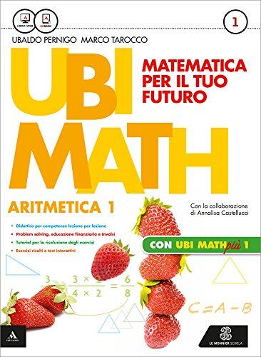 9788800342230: Ubi math. Matematica per il futuro. Aritmetica-Geometria 1-Quaderno Ubi math più 1. Per la Scuola media. Con e-book. Con espansione online