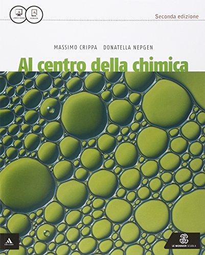 9788800343350: Al centro della chimica. Vol. unico. Per le Scuole superiori. Con e-book. Con espansione online