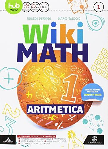 9788800348935: Wiki math. Aritmetica-Geometria. Per la Scuola media. Con e-book. Con espansione online: 1