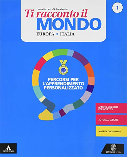 9788800356022: Ti racconto il mondo. Per la Scuola media. Con e-book. Con 2 espansioni online. Con 2 libri: Atlante-Quaderno: 1