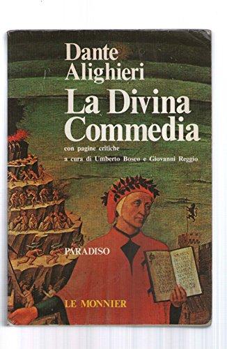 La Divina Commedia con pagine critiche:Paradiso: Dante Alighieri