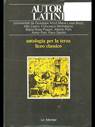 9788800421034: Autori latini Antologia per il Liceo classico 3