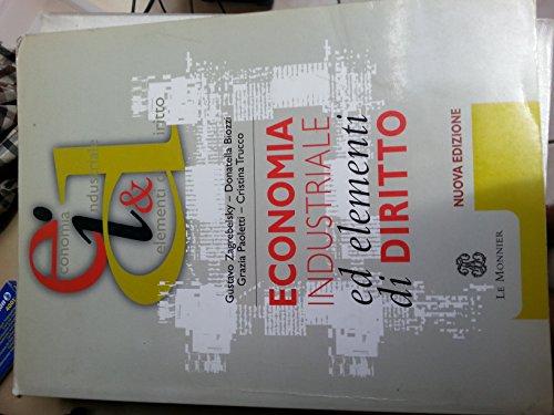 9788800498067: Economia industriale ed elementi di diritto. Per gli Ist. Tecnici industriali