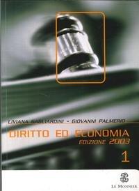9788800499446: Diritto ed economia. Per le Scuole superiori. Vol. 1.