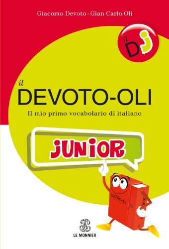 9788800500067: Il Devoto-oli junior. Il mio primo vocabolario di italiano