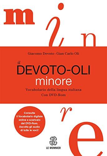 9788800500371: Il Devoto-Oli minore. Vocabolario della lingua italiana. Con DVD-ROM. Con aggiornamento online (Dizionari)
