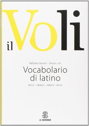 9788800500517: Il Voli. Vocabolario di latino. Latino-italiano, italiano-latino. Con schede grammaticali