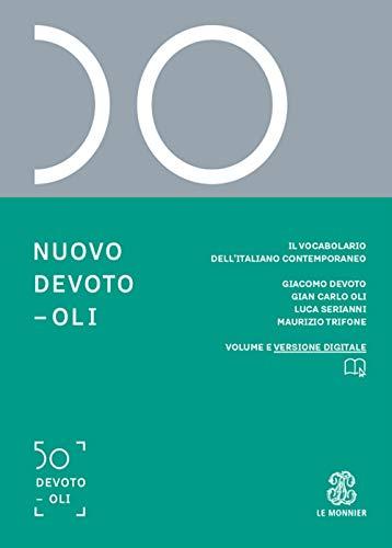 9788800500838: Nuovo Devoto-Oli. Il vocabolario dell'italiano contemporaneo 2020. Con App scaricabile su smartphone e tablet
