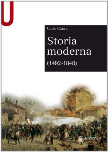 9788800740654: Storia moderna (1492-1848)