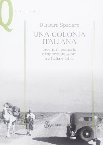 Una colonia italiana. Incontri, memorie e rappresentazioni: Spadaro, Barbara