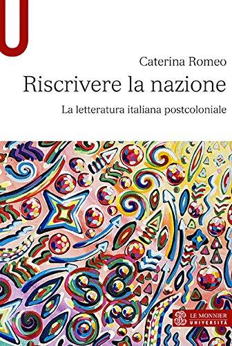 9788800748490: Riscrivere la nazione. La letteratura italiana postcoloniale