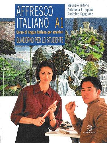 9788800800082: Affresco italiano A1. Corso di lingua italiana per stranieri. Quaderno per lo studente
