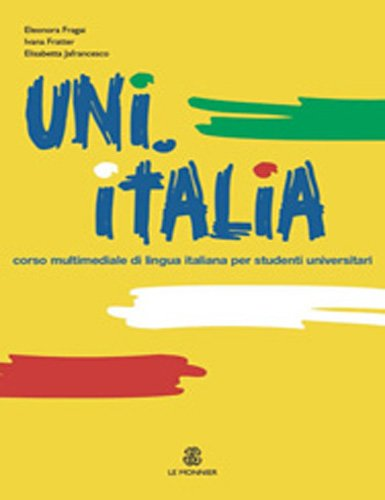 9788800800747: UNI.ITALIA. Corso multimediale di lingua italiana per studenti universitari. Con CD Audio formato MP3