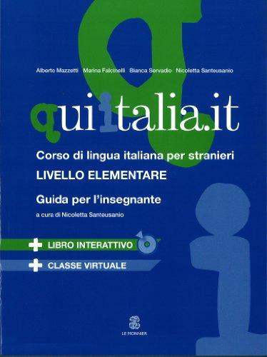 9788800801270: Qui Italia.it. Livello A1-A2. Guida Per L'Insegnante