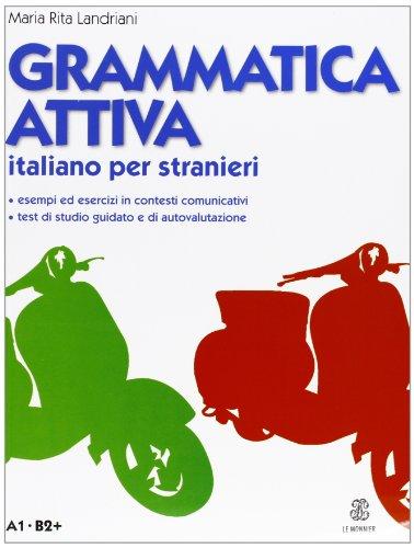 9788800805810: Grammatica attiva. Italiano per stranieri. A1-B2