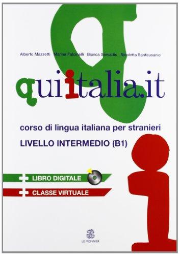 9788800805940: Qui Italia.it. Corso di lingua italiana per stranieri. Livello B1. Con CD Audio. Con CD-ROM