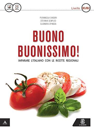 9788800807494: Buono buonissimo! Imparare l'italiano con le ricette regionali. Livello B1-B2. Con DVD-ROM
