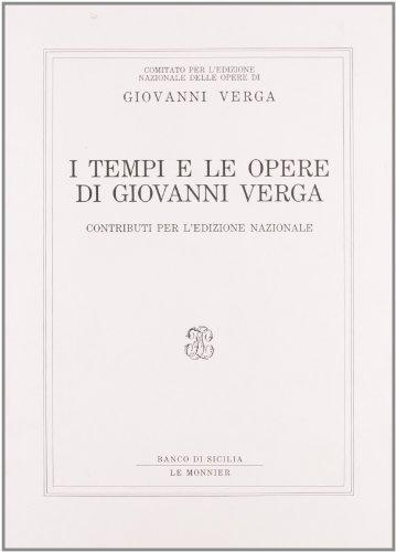I Tempi e le opere di Giovanni Verga.