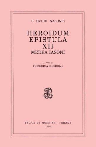 Heroidum epistula (Serie dei classici greci e latini. Testi con commento filologico) (Italian Edition) (8800812864) by Ovid