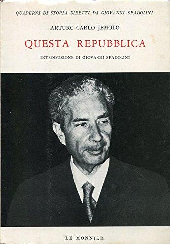 9788800840323: Questa Repubblica: Dalla contestazione all'assassinio di Aldo Moro (Quaderni di storia ; 46) (Italian Edition)