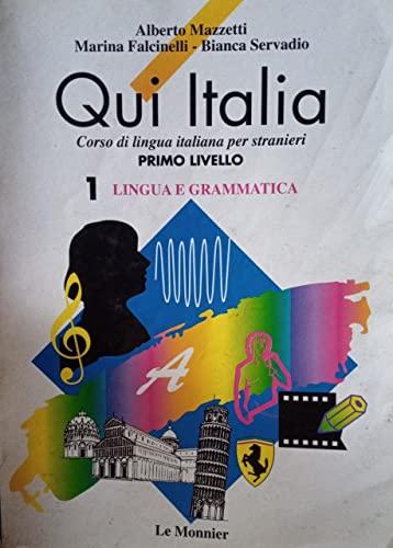 Qui Italia: 1: Lingua e Grammatica (Italian: Alberto Mazzetti